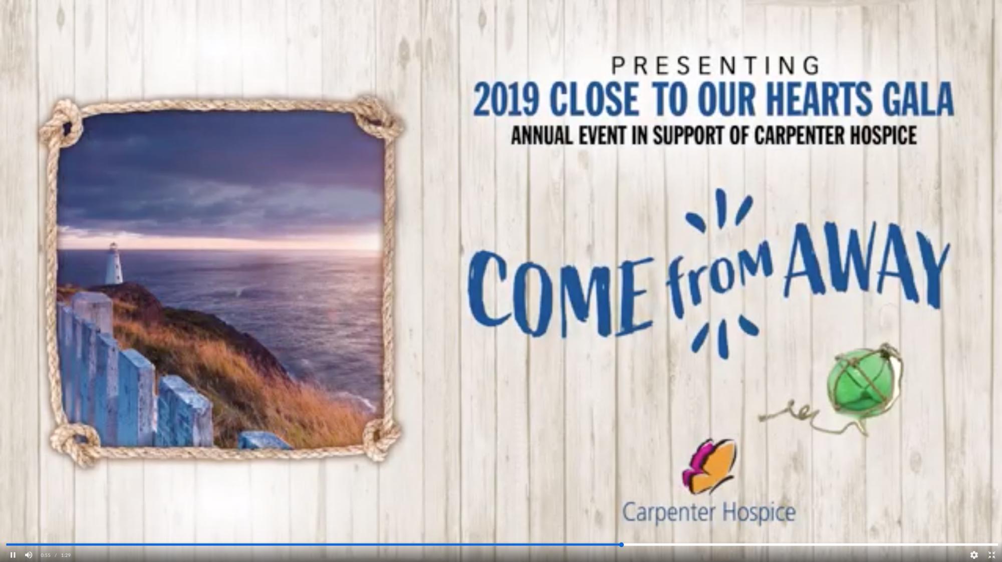 Poster: Presenting 2019 Close to Our Hearts Gala. Annual event in support of Carpenter Hospice. Come from Away.